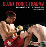 Blunt Force Trauma : Mixed Martial Arts Photography - Lee Whitehead