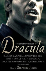 The Mammoth Book of Dracula : Mammoth Books - Stephen Jones