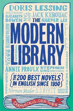 The Modern Library : The 200 Best Novels in English Since 1950 - Carmen Callil