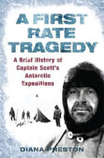A First Rate Tragedy - Diana Preston
