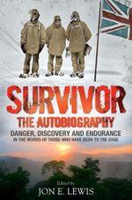 Survivor : The Autobiography - Jon E. Lewis