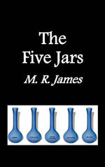 The Five Jars - M. R. James