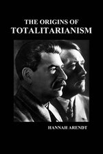 The Origins of Totalitarianism (PBK) - Hannah Arendt