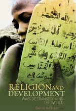 Religion and Development : Ways of Transforming the World