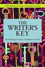 Writer's Key : Creative Solutions for Life - Gillie Bolton