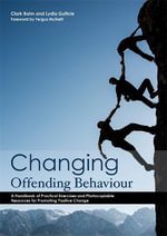 Changing offending behaviour : A handbook of practical exercises - Clark Baim