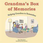 Grandma's Box of Memories : Helping Grandma to Remember - Jean Demetris