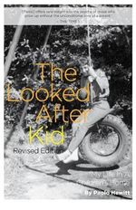 The Looked After Kid : Memoirs from a Children's Home Revised - Paolo Hewitt