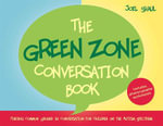 The Green Zone Conversation Book : Finding Common Ground in Conversation for Children on the Autism Spectrum - Joel Shaul