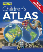 Philip's Children's Atlas : A Spiral-bound Atlas with Gatefolds - David Wright
