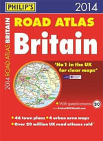 Philip's Road Atlas Britain 2014