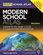 Philip's Modern School Atlas : Philip's School Atlases