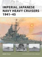Imperial Japanese Navy Heavy Cruisers 1941-45 : Jutland 1916 - Mark Stille