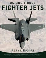 US Multi-role Fighter Jets - Steve Davies