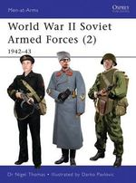 World War II Soviet Armed Forces: v. 2 : 1942-43 - Nigel Thomas