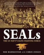 Seals : The Us Navy's Elite Fighting Force - Mir Bahmanyar