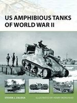 US Amphibious Tanks of World War II - Steven J. Zaloga