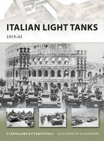 Italian Light Tanks : 1919-45 - Filippo Cappellano