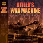 Hitler's War Machine : German Elite Forces of WWII - Michael Sharpe