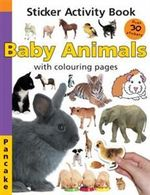 Baby Animals : Sticker Activity Book : With Colouring Pages - Pancake Sticker Activity