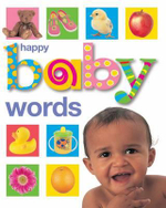 Words : Happy Baby - Roger Priddy