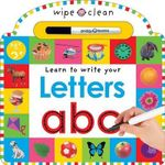 Learn To Write Your Letters : Wipe Clean Write and Learn   - Roger Priddy