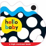 Hello Baby Shaped Grip Book : Hello Baby - Roger Priddy