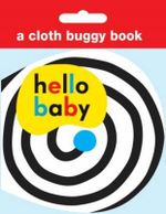 Hello Baby Cloth Buggy Book : Hello Baby - Roger Priddy