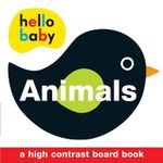 Animals : Hello Baby Series - Roger Priddy