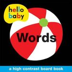 Words : Hello Baby Series - Roger Priddy