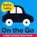 On the Go : Hello Baby Series - Roger Priddy