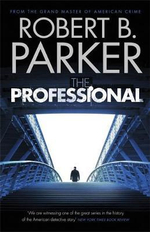 The Professional : A Spenser Novel - Robert B. Parker
