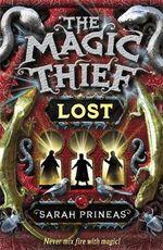 The Magic Thief : Lost :  Lost - Sarah Prineas