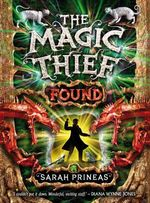 The Magic Thief : Found : Magic Thief Ser. - Sarah Prineas