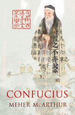 Confucius - Meher McArthur