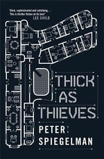 Thick as Thieves - Peter Spiegelman