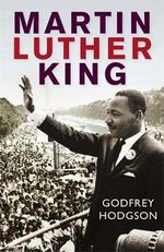 Martin Luther King - Godfrey Hodgson