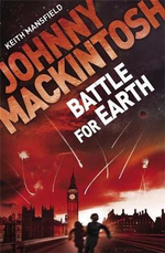 Johnny Mackintosh : Battle For Earth - Keith Mansfield