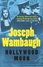 Hollywood Moon - Joseph Wambaugh