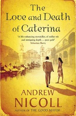 The Love and Death of Caterina - Andrew Nicoll