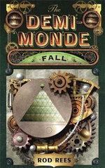 Fall : The Demi-Monde Series : Book 4 - Rod Rees