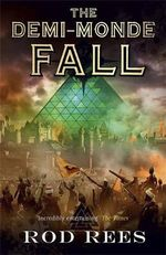 Fall : The Demi-Monde Series : Book 4 - Rod Rees