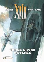 XIII : Three Silver Watches v. 11 - Jean van Hamme
