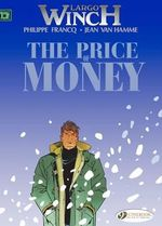 Largo Winch : Price of Money v. 9 - Jean Van Hamme