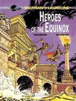 Valerian : Heroes of the Equinox Vol. 8 - Pierre Christin