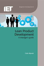 Lean Product Development : A Managers Guide - Colin Mynott