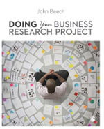 Doing Your Business Research Project - John Beech