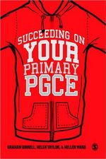 Succeeding on Your Primary PGCE - Graham Birrell