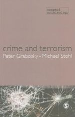 Crime and Terrorism : Compact Criminology - Peter Grabosky