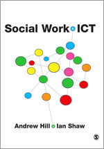 Social Work and ICT - Andrew Hill